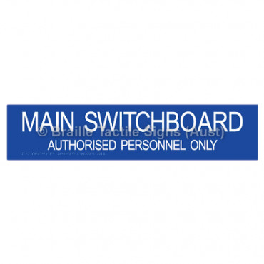 MAIN SWITCHBOARD AUTHORISED PERSONNEL ONLY