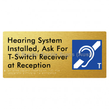 Hearing System Installed, Ask For T-Switch Receiver at Reception