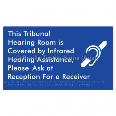 This Tribunal Hearing Room is Covered by Infrared Hearing Assistance, Please Ask at Reception For a Receiver