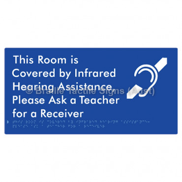 This Room is Covered by Infrared Hearing Assistance, Please Ask a Teacher for a Receiver
